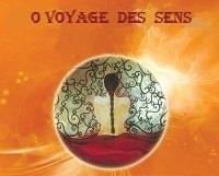 O Voyage des Sens